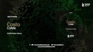 Costa - Cofete (O.B.M Notion Remix)