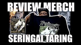 DISCUSSION +  REVIEW MERCH SERINGAI - TARING official merchandise #ORIGINAL