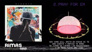 Big Soto - Pray For Em ft Rusty x Trainer #YOUNGCREAM