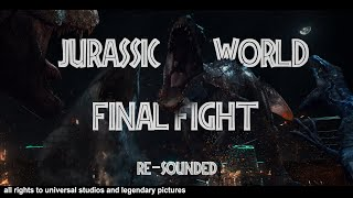 Jurassic World-Final Battle (Re Sounded)