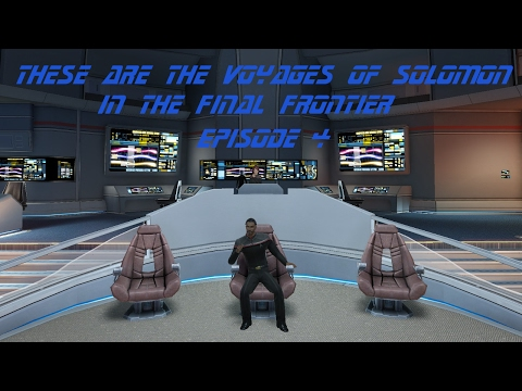 These Are The Voyages of Solomon in the Final Frontier - Episode 4