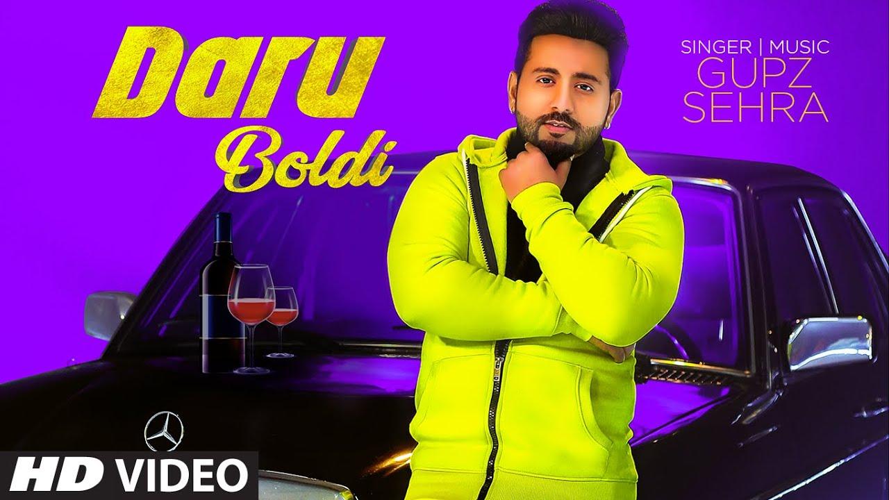 Daru Boldi (Full Song) Gupz Sehra | Kulshan Sandhu | Prince 810 | Exclusive Punjabi Song on NewSongsTV & Youtube