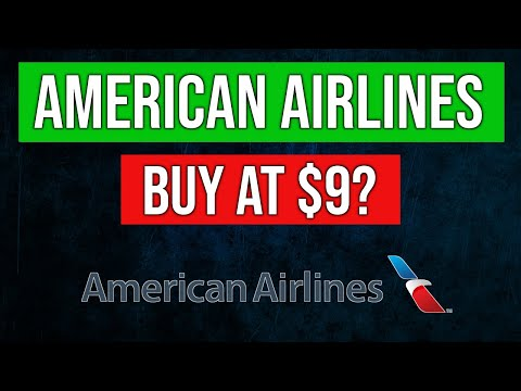 Is Now The Time To Buy American Airlines? ($9 Per Share)