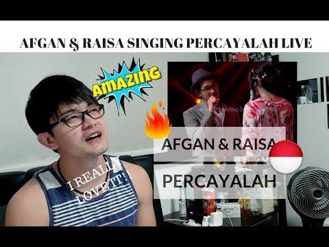[REAKSI] AWESOME LIVE DUET! AFGAN & RAISA - PERCAYALAH  | Closing MOTD