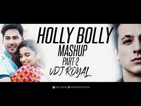 The Bollywood And Hollywood Romantic Mashup 2- 2018   VDJ ROYAL   Valentine Special