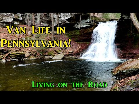 Van Life in Pennsylvania - Living on the Road