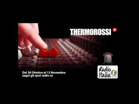 Thermorossi S.p.A. | Spot Radio Italia | 2016
