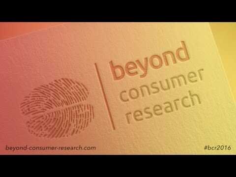Beyond Consumer Research 2016 - Roger Dooley