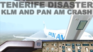 [FSX] AVIATION BIGGEST CRASH EVER - KLM AND PAN AM BOEING 747 - TENERIFE CRASH [HD]