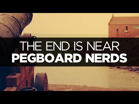 [LYRICS] Pegboard Nerds - The End Is Near (Fire In The Hole VIP)
