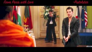 From Paris with Love ~ Clip