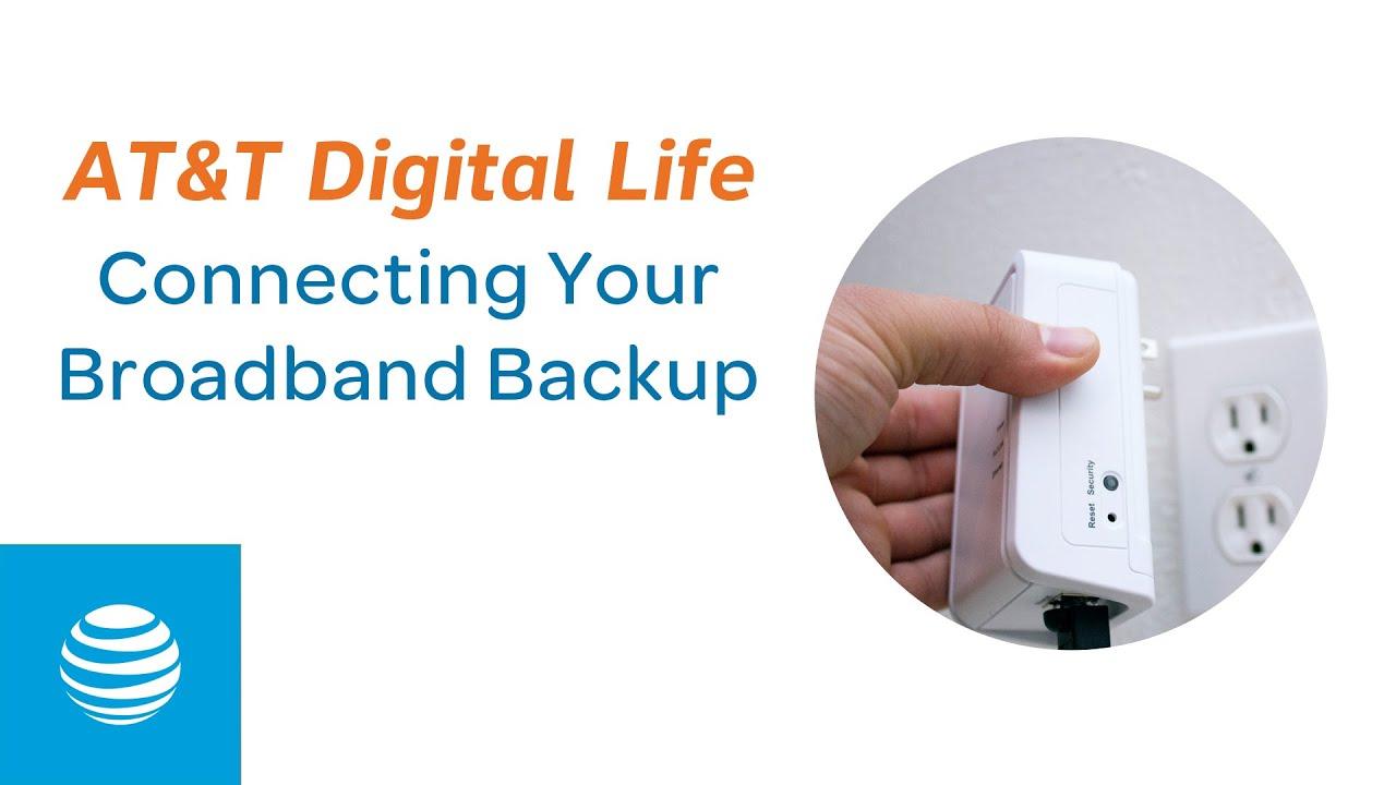 Connecting Your Broadband Backup   AT&T Digital Life   AT&T