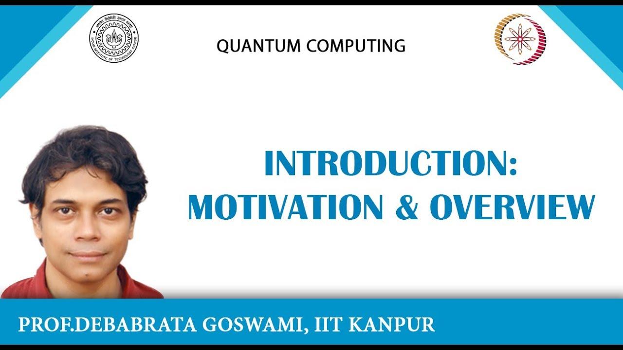 NPTEL :: Chemistry and Biochemistry - NOC:Quantum Computing