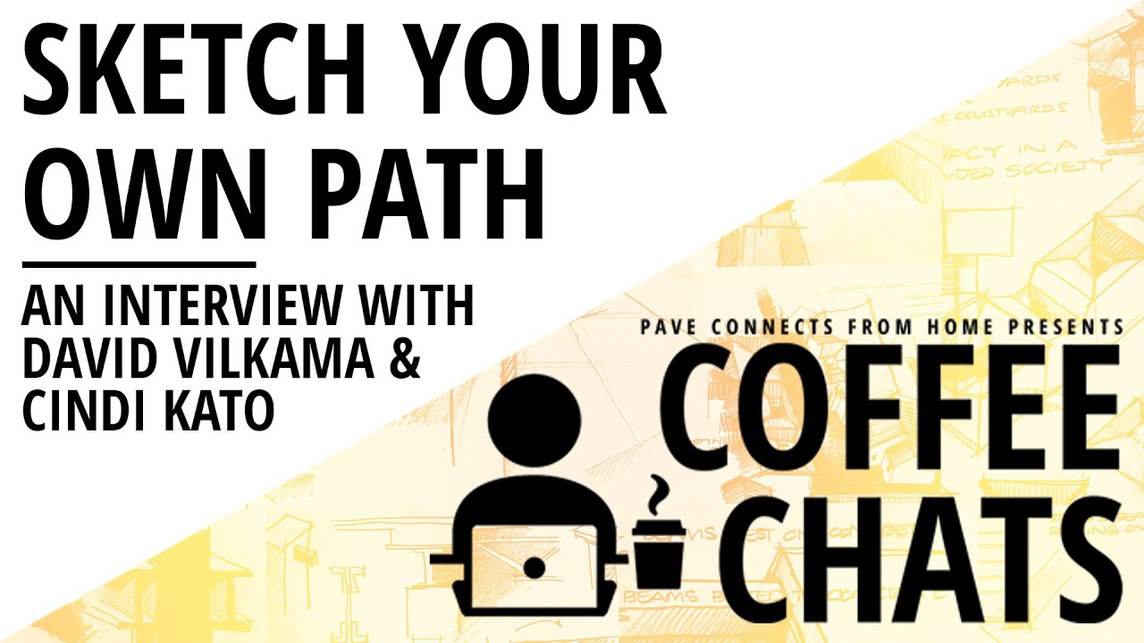 PAVE Coffee Chats - Sketch Your Own Path - June 24, 2021