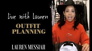 Live with Lauren: A Life Without Shopping + Outfit Planning