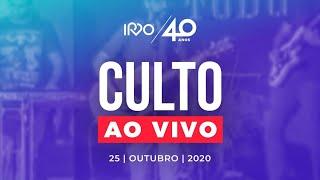 LIVE | Culto ao vivo 25/10/2020