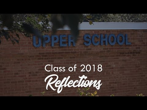 Class of 2018 Reflections - Charlotte Christian School