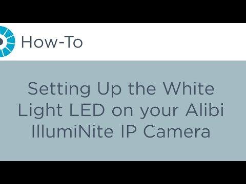 How-To - Setting Up the White Light LED on your Alibi IllumiNite IP Camera