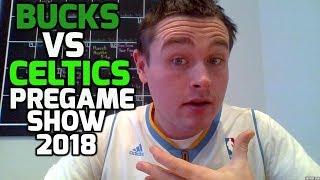 bucks vs celtics pregame show 2018