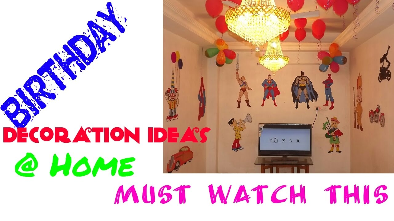 birthday decoration ideas at home simple n very easy must watch birthday decoration ideas at home simple n very easy must watch