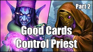 [Hearthstone] Good Cards Control Priest (Part 2)