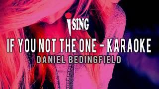 Daniel Bedingfield - If You Not The One (Karaoke Lyrics) 🎧