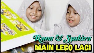 MAIN LEGO LAGI - Runa & Syakira
