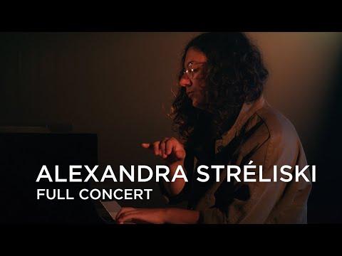 Alexandra Stréliski | Full Concert