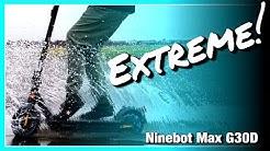 Ninebot Max G30D - EXTREME! - Der ultimative Escooter TEST! Review, Tutorial, Anleitung (DEU-GER)