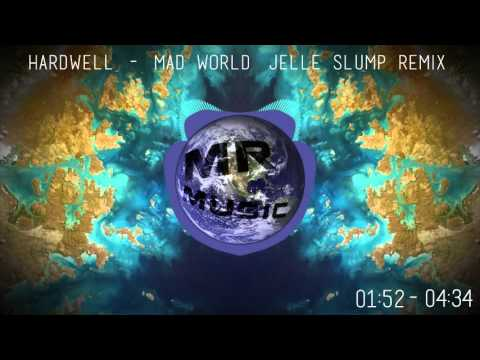 (HOUSE) Hardwell - Mad World (Jelle Slump Remix)