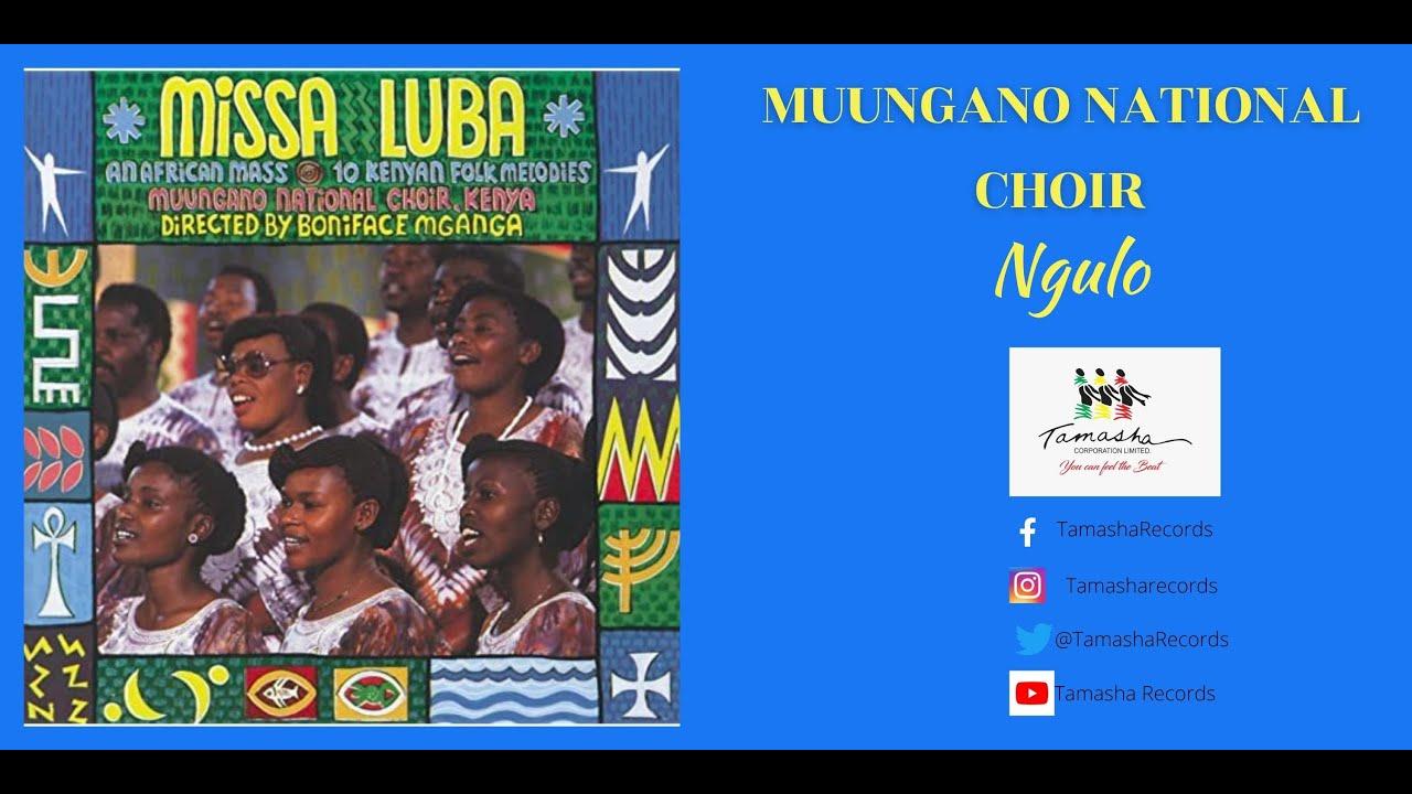 Download Ngulo by Muungano National Choir, sms [skiza 7740553] send to 811