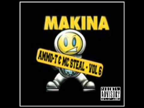 DJ AMMO T & MC STEAL MAKINA VOLUME 6