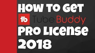 How to GET TubeBuddy PRO VERSION FOR FREE! 2018
