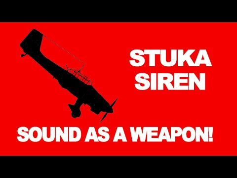 Stuka Siren: Sound As A Weapon