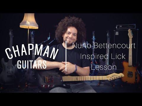 Nuno Bettencourt-Inspired Lick Lesson - Chapman Guitars