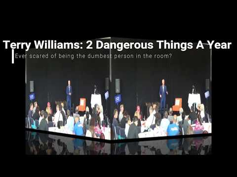Terry Williams '2 Dangerous Things A Year': The Dumbest Person In The Room