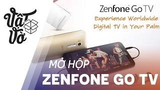 Vật Vờ| Điện thoại xem Tivi không cần mạng internet: Zenfone Go TV