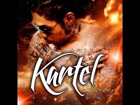 Vybz Kartel- Kartel Forever Trilogy Mixtape [Explicit] By Dj B.D.S