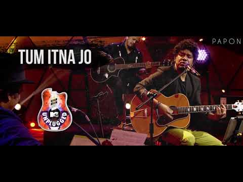 Tum Itna Jo - Papon | MTV Unplugged