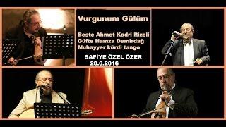 Vurgunum Gülüm-Ahmet Kadri Rizeli