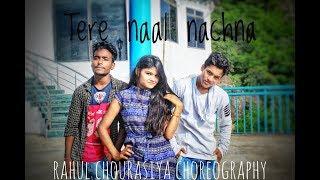 tere naal nachna dance ft. rahul chourasiya   abhishek roy   shweta mallik   nawabzaade
