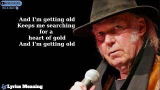 Neil Young - Heart of  Gold | Lyrics Meaning