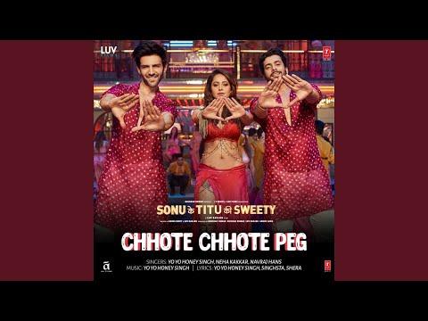 """Chhote Chhote Peg (From """"Sonu Ke Titu Ki Sweety"""")"""