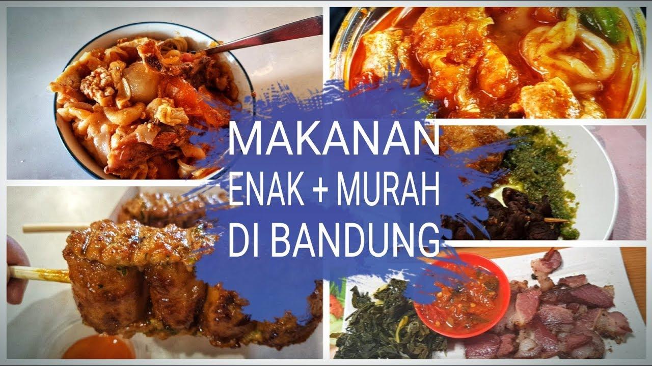 Nyari Makanan Enak Murah Di Bandung Foodvlog Youtube