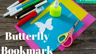 How to make a bookmark|Paper Butterfly making|Best school supplies|Best out of waste