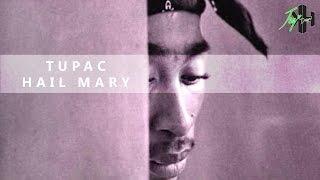 Tupac - Hail Mary (HD)