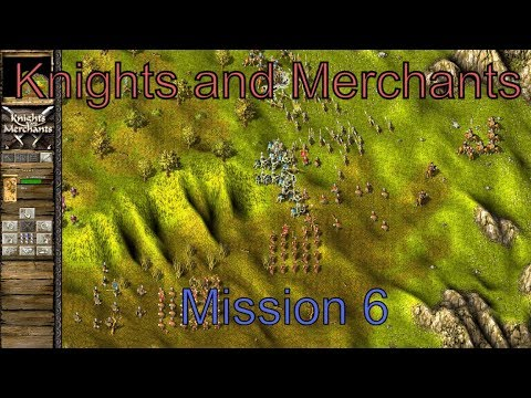 Knights and Merchants: Shattered kingdom mission 6 |