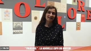 Exposition « Folklore » au Mucem