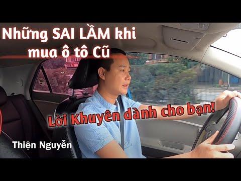 Sai lầm khi mua ô tô cũ  Đừng mua xe khi chưa xem Video này Lời khuyên dành cho bạn  Thiện Nguyễn