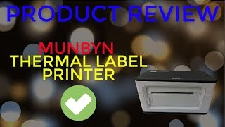 MUNBYN Thermal Label Printer Review